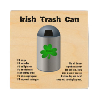 Irish Trash Can Drink Recipe Wood Coaster