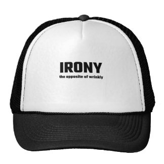 Irony The Opposite Of Wrinkly Cap