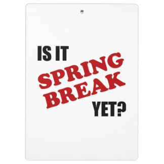 Is It Spring Break Yet Clipboards
