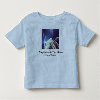Ishah's I Sing Praises to You Name Toddler Shirt