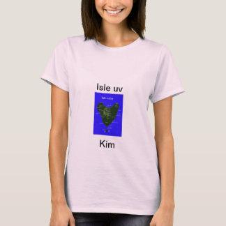 Isle uv Kim T-Shirt