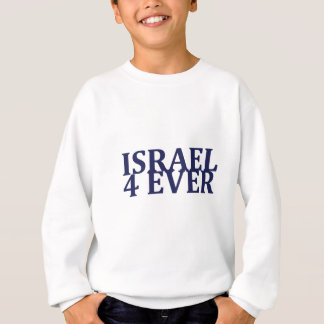 Israel 4 Ever Sweatshirt