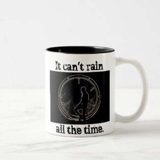 It Can't Rain All The Time Two-Tone Coffee Mug