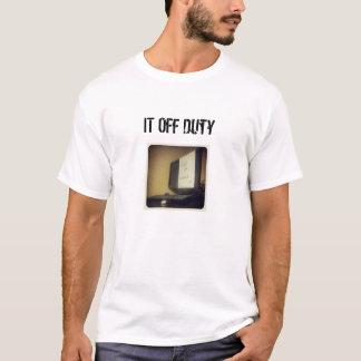 IT Crowd shirt IT off duty