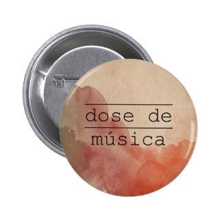 """""""It doses of Music """" 6 Cm Round Badge"""