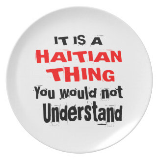 IT IS HAITIAN THING DESIGNS PLATE