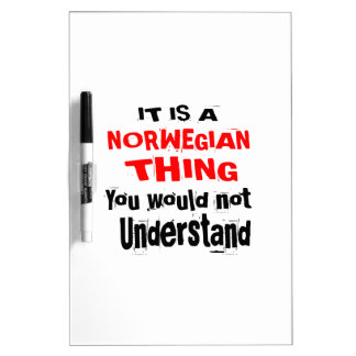IT IS NORWEGIAN THING DESIGNS DRY ERASE BOARD