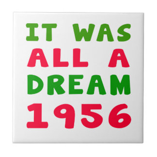 It was all a dream 1956 ceramic tiles