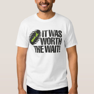 It Was Worth The Wait NZ Tees