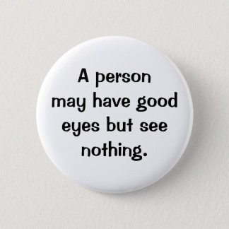 Italian Proverb No.135 Button