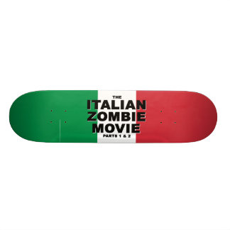 Italian Zombie Movie Skateboard