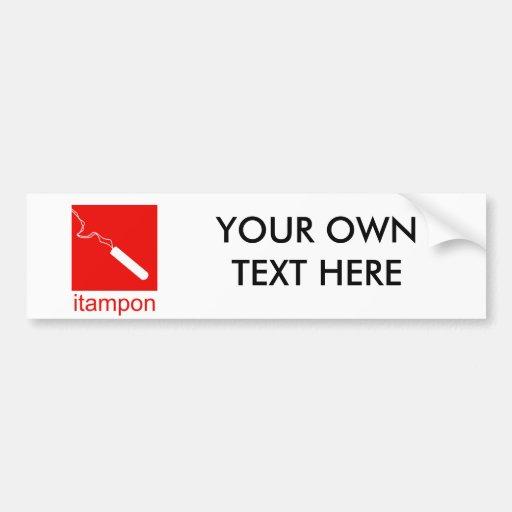 iTampon Bumper Stickers
