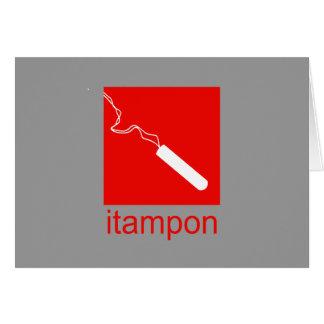 iTampon Greeting Card