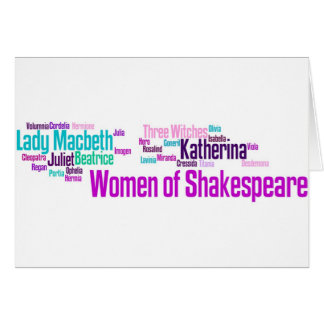 Items inspired by the women of Shakespeare's stori Card