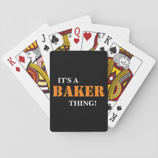 IT'S A BAKER THING! PLAYING CARDS