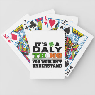 It's a Daly Thing You Wouldn't Understand. Bicycle Playing Cards