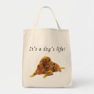 It's a Dog's Life Golden Retriever dog Art Slogan Tote Bag