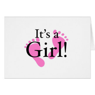 Its a Girl - Baby, Newborn, Baby Shower Greeting Card