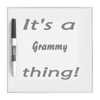 It's a grammy thing! dry erase board