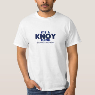 It's a Knoy Thing Surname T-Shirt