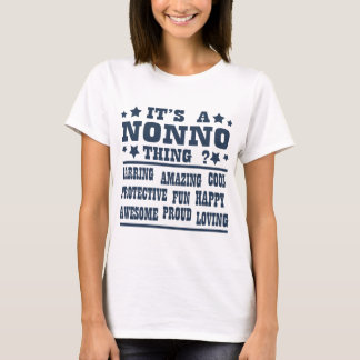 IT'S A NONNO THING T-Shirt