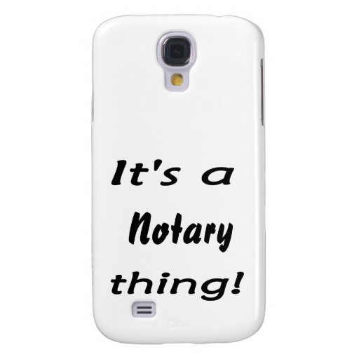 it's a notary thing samsung galaxy s4 case