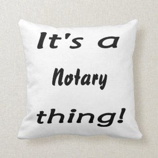 it's a notary thing throw cushion