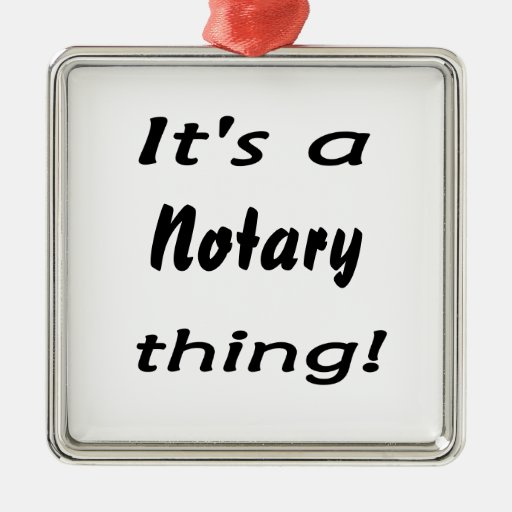 it's a notary thing christmas ornaments