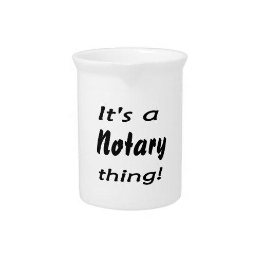 it's a notary thing drink pitchers