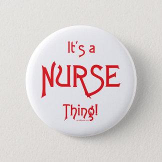 It's a Nurse Thing! 6 Cm Round Badge