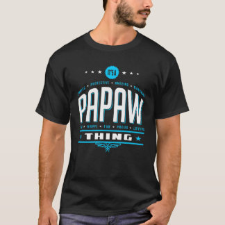 It's A Papaw Thing White Blue T-Shirt