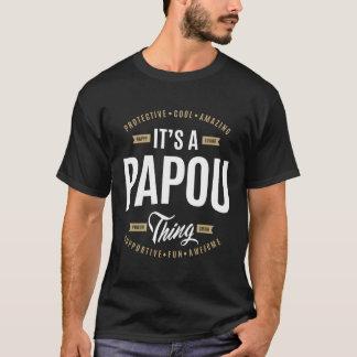 It's a Papou Thing T-Shirt