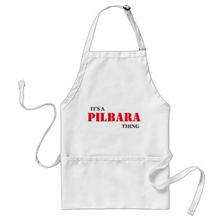 It's A PILBARA Thing ...You Wouldn't Understand! Standard Apron
