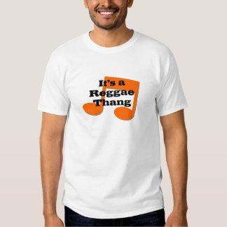 Its a Reggae Ting Shirt