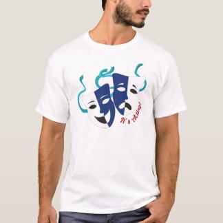 Its Acting T-Shirt