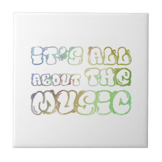 It's all about the music - i is love, it  is life small square tile