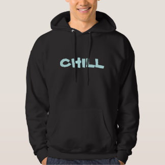 Its Already Cold! Chill. Hoodie