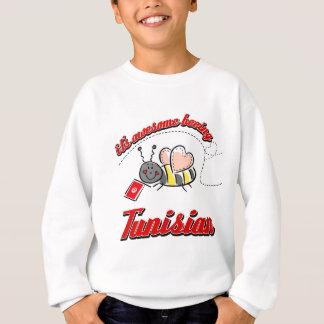 It's awesome beeing Tunisian Sweatshirt