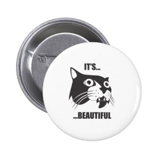 It's Beautiful 6 Cm Round Badge