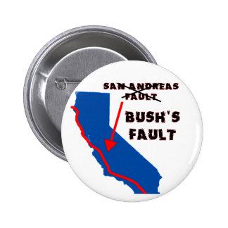 It's Bush's Fault 6 Cm Round Badge
