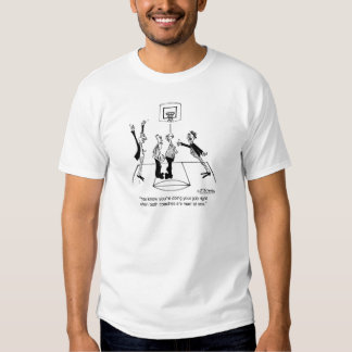 It's Good When Both Coaches Hate You T-Shirt