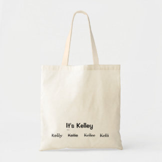 It's Kelley Totebag Tote Bag
