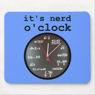 It's Nerd O'Clock Funny Clock Mousepad Mouse Pad