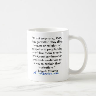 """""""It's not surprising, then, they get bitter, th... Coffee Mugs"""