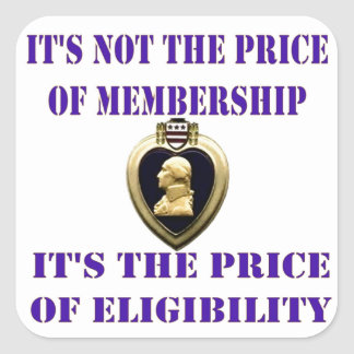 ITS NOT THE PRICE OF MEMBERSHIP SQUARE STICKER