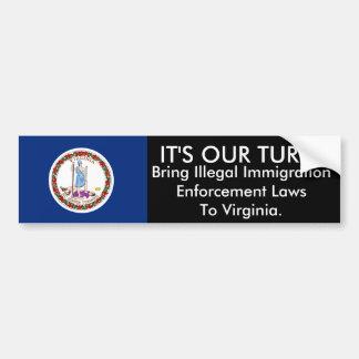 It's Our Turn, Virginia Bumper Sticker Car Bumper Sticker