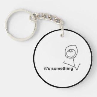 It's Something Comic Meme Key Ring