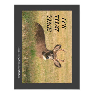 It's That Time Deer Hunting Party Invitation