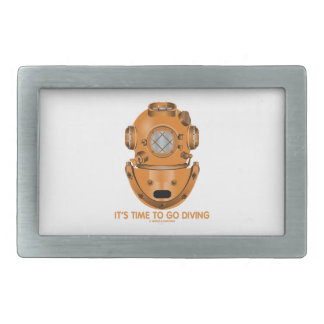It's Time To Go Diving (Deep Sea Diving Helmet) Rectangular Belt Buckle