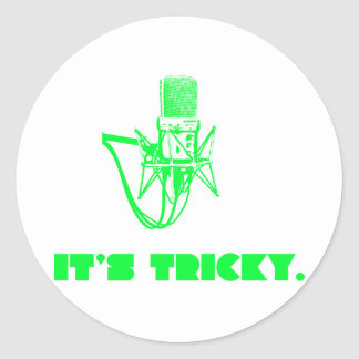 It's Tricky Round Sticker
